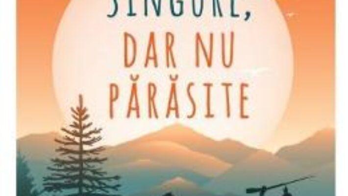 Pret Carte Singure, dar nu parasite – Tracy Leininger Craven PDF Online