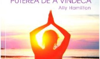 Pret Carte Yoga, puterea de a vindeca – Ally Hamilton PDF Online