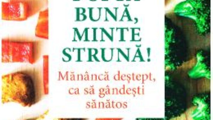 Pret Carte Pofta buna, minte struna! – Stephane Clerget PDF Online