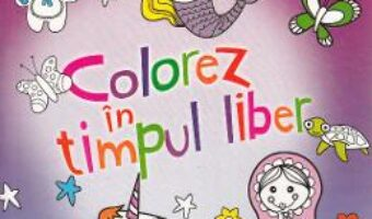 Pret Carte Colorez in timpul liber 2 (mov) PDF Online