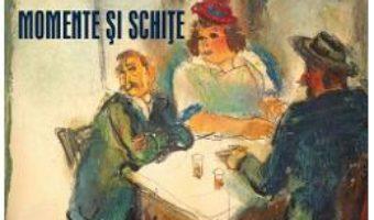 Cartea D-l Goe. Momente si schite – Ion Luca Caragiale (download, pret, reducere)