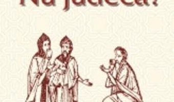 Pret Carte Nu judeca! – Avva Dorotei PDF Online