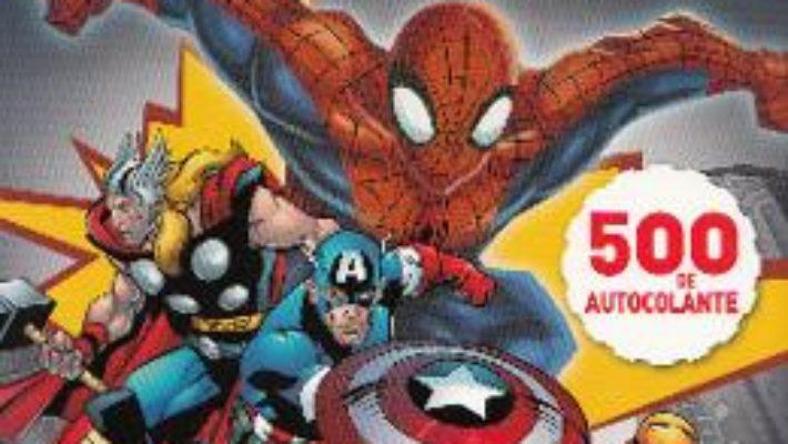 Cartea Marvel – Eroi in actiune. Activitati amuzante si pagini de colorat (download, pret, reducere)