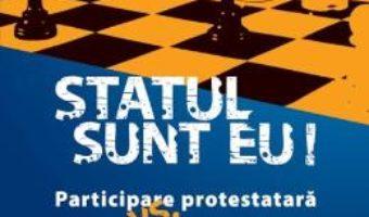 Pret Carte Statul sunt eu! – Alexandru Radu, Daniel Buti PDF Online