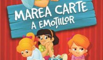 Cartea Marea carte a emotiilor – Jambor Eszter (download, pret, reducere)