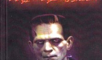 Cartea Frankenstein – Mary Shelley (download, pret, reducere)