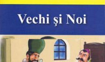 Cartea Ciocoii vechi si noi – Nicolae Filimon (download, pret, reducere)