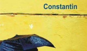 Cartea Constantin – Iulian Bocai (download, pret, reducere)