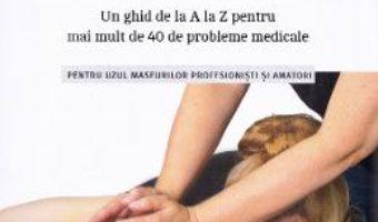 Cartea Masajul terapeutic – Maureen Abson (download, pret, reducere)