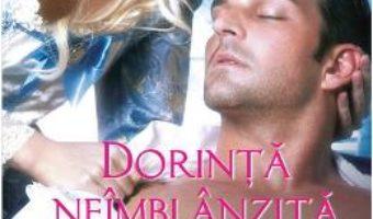 Cartea Dorinta neimblanzita – Johanna Lindsey (download, pret, reducere)