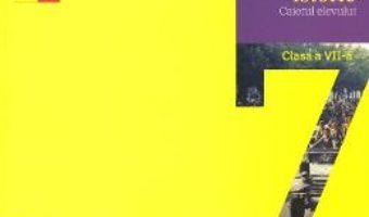 Cartea Istorie – Clasa 7 – Caiet – Maria Ochescu (download, pret, reducere)