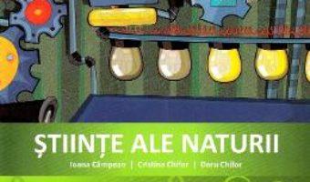 Cartea Stiinte ale naturii – Clasa 4 – Caiet de aplicatii – Ioana Campean, Cristina Chifor, Doru Chifor (download, pret, reducere)