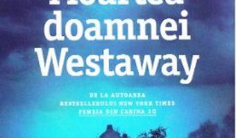 Cartea Moartea doamnei Westaway – Ruth Ware (download, pret, reducere)