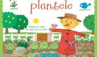 Cartea Prima mea carte despre cum cresc plantele – Felicity Brooks, Caroline Young (download, pret, reducere)