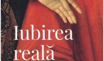 Cartea Iubirea reala – Sharon Salzberg (download, pret, reducere)