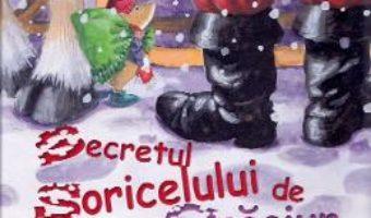 Cartea Secretul Soriceluilui de Craciun – Norbert Landa, Annabel Spenceley (download, pret, reducere)