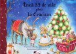 Cartea Inca 24 de zile pana la Craciun – Jana Frey, Stefanie Dahle (download, pret, reducere)