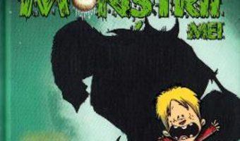 Cartea Toti monstrii mei. Vol.1: Secretul din casa verde a groazei – Thomas Brezina (download, pret, reducere)