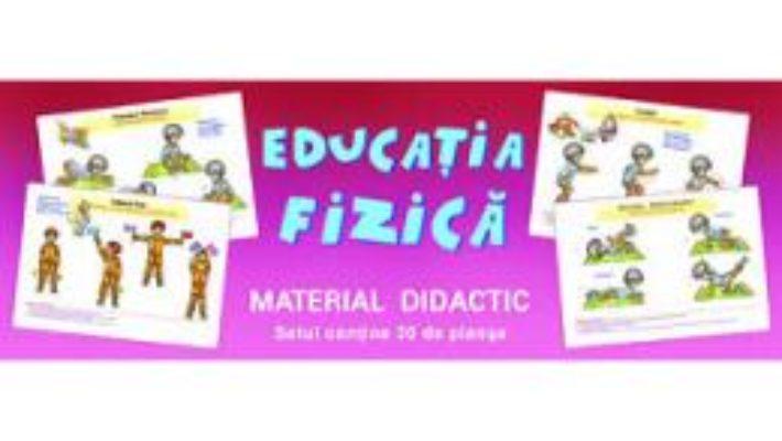 Cartea Planse. Educatie fizica (30 fise) (download, pret, reducere)