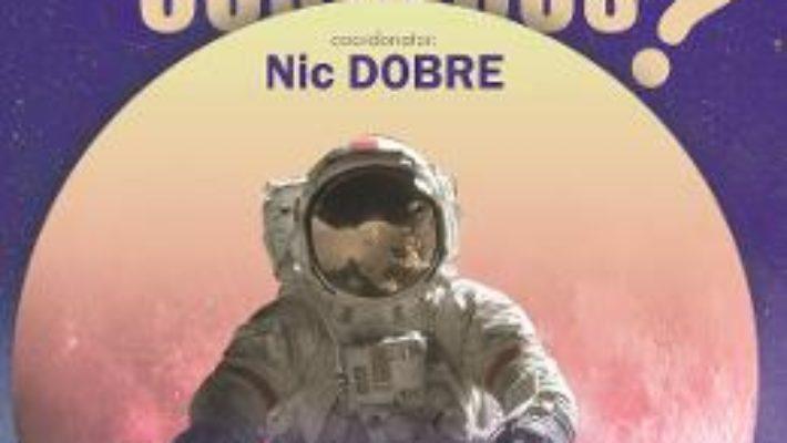 Cartea Incotro, homo cosmicus? – Nic Dobre (download, pret, reducere)