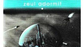 Pret Carte Zeul adormit. Seria Zorii Noptii – Peter F. Hamilton PDF Online