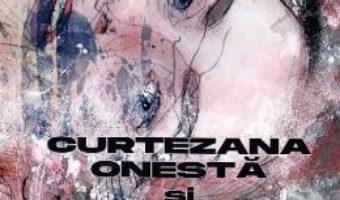 Cartea Curtezana onesta si astrologul roman – Voicu Bugariu (download, pret, reducere)