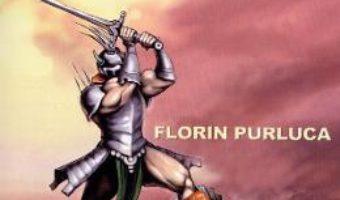 Cartea Luptator cu Moartea. Seria Mercenarii. Vol.2 – Florin Purluca (download, pret, reducere)