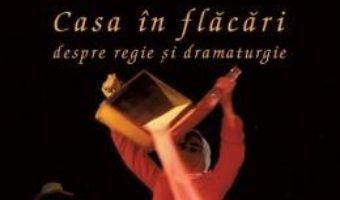 Pret Carte Casa in flacari. Despre religie si dramaturgie – Eugenio Barba PDF Online