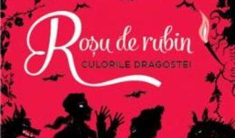 Pret Carte Rosu de rubin (Culorile dragostei) – Kerstin Gier PDF Online