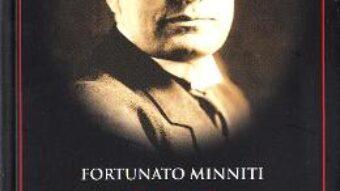 Pret Carte Benito Mussolini – Fortunato Minniti PDF Online