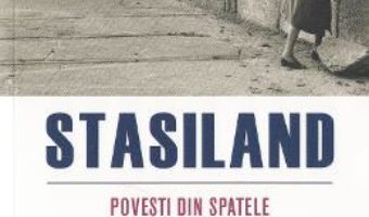 Pret Carte Stasiland. Povesti din spatele Zidului Berlinului – Anna Funder PDF Online