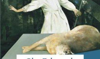 Cartea Poarta-ti plugul peste oasele mortilor – Olga Tokarczuk (download, pret, reducere)
