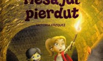 Cartea Masina timpului. Mesajul pierdut – Victoria Vazquez, Carlos Jimenez (download, pret, reducere)