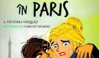 Cartea Scoala de dans. Rataciti in Paris – Victoria Vazquez, Carlos Navarro (download, pret, reducere)