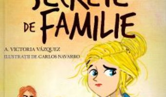 Cartea Scoala de dans. Secrete de familie – Victoria Vazquez, Carlos Navarro (download, pret, reducere)