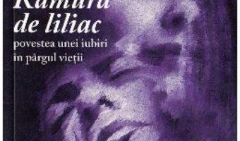Cartea Ramura de liliac – Dan Iacob (download, pret, reducere)