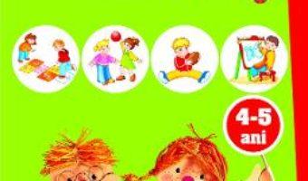 Cartea Ma joc si invat: Jocuri si jucarii. Activitati integrate 4-5 ani (download, pret, reducere)