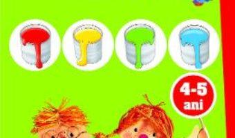 Cartea Ma joc si invat: Culori. Activitati integrate 4-5 ani (download, pret, reducere)