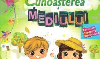 Cartea Cunoasterea mediului 4-5 ani – Stefania Antonovici, Alice Ileana Gitan, Daniela Trifu (download, pret, reducere)