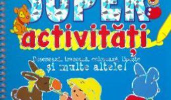 Cartea Super activitati (download, pret, reducere)
