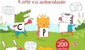 Cartea Ma pregatesc de scoala. Alfabetul. Carte cu autocolante (download, pret, reducere)
