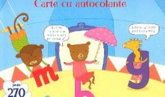 Cartea Ma pregatesc de scoala. Primele litere. Carte cu autocolante (download, pret, reducere)