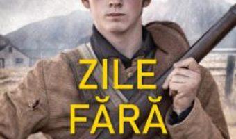 Cartea Zile fara sfarsit – Sebastian Barry (download, pret, reducere)