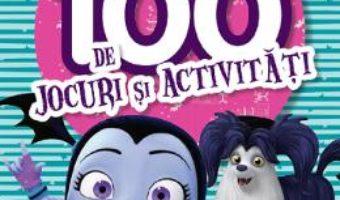 Cartea Disney Vampirina.100 de jocuri si activitati (download, pret, reducere)