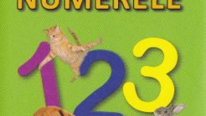 Cartea Numerele – Sunt mic si vreau sa aflu (download, pret, reducere)