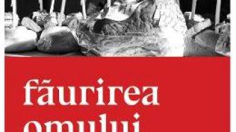 Pret Carte Faurirea omului nou – Petre Radescu PDF Online
