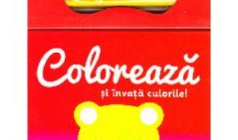 Pret Carte Coloreaza si invata culorile! 3 PDF Online
