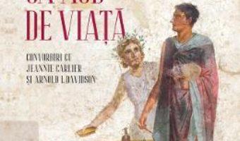 Cartea Filozofia ca mod de viata – Pierre Hadot (download, pret, reducere)