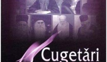 Cartea Cugetari duhovnicesti Vol.2: Din intelepciunea Parintilor contemporani – Ala Rusnac (download, pret, reducere)