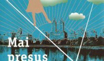 Cartea Mai presus de cuvinte – Jill Santopolo (download, pret, reducere)